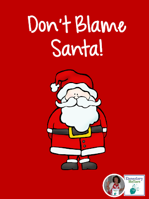 Don't Blame Santa! Here are some reasons why the children struggle this time of year. It's not really Santa's fault!