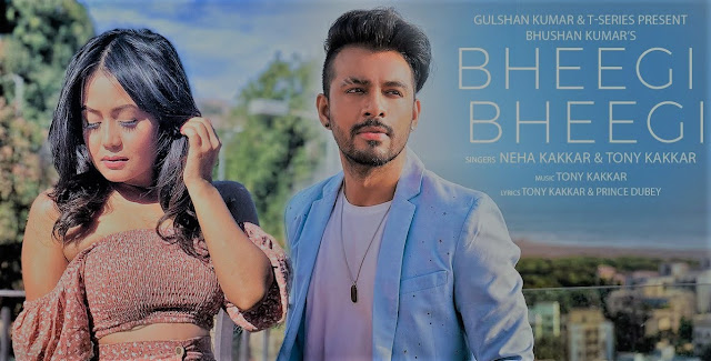 भीगी भीगी | Bheegi Bheegi Lyrics in hindi-Tonny kakkar & Neha kakkar