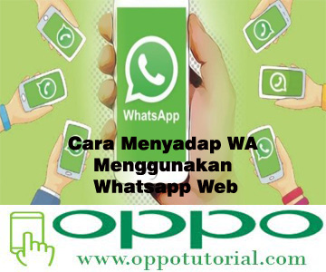 Cara Menyadap WA Menggunakan Whatsapp Web