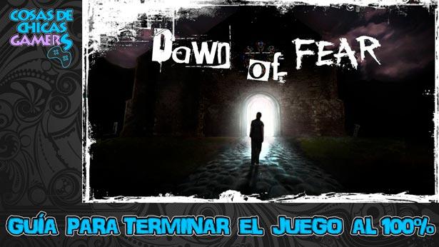 Guía para completar Dawn of fear