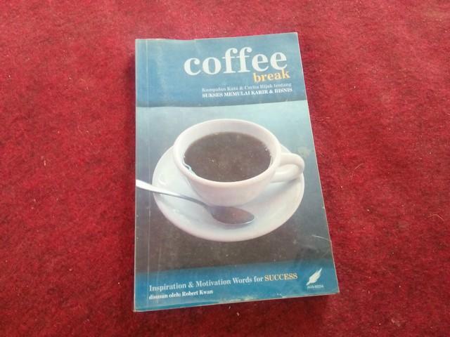 "Buku ""Coffee Break"";Resensi Buku ""Coffee Break"";Resensi Buku Non Fiksi - Sinopsis ""Coffee Break"";"