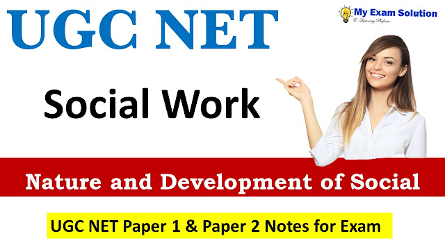 Nature and Development of Social Work ; UGC NET Social Work; Social work for ugc net
