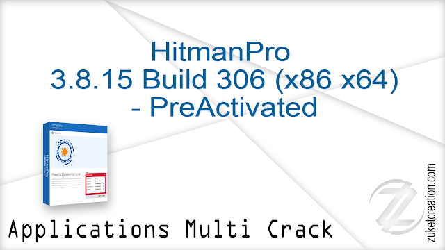 HitmanPro 3.8.15 Build 306 (x86 x64) – PreActivated   |   14 MB