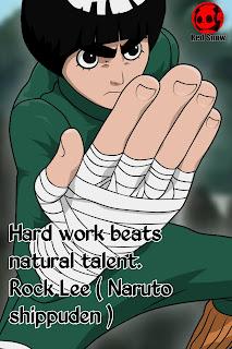 Rock Lee ( Naruto shippuden ) anime quotes
