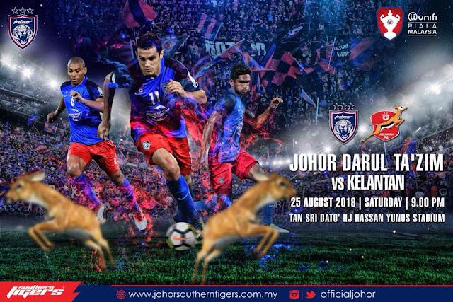 Live Streaming JDT vs Kelantan Piala Malaysia 25.8.2018