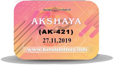 KeralaLottery.info, akshaya today result: 27-11-2019 Akshaya lottery ak-421, kerala lottery result 27-11-2019, akshaya lottery results, kerala lottery result today akshaya, akshaya lottery result, kerala lottery result akshaya today, kerala lottery akshaya today result, akshaya kerala lottery result, akshaya lottery ak.421 results 27-11-2019, akshaya lottery ak 421, live akshaya lottery ak-421, akshaya lottery, kerala lottery today result akshaya, akshaya lottery (ak-421) 27/11/2019, today akshaya lottery result, akshaya lottery today result, akshaya lottery results today, today kerala lottery result akshaya, kerala lottery results today akshaya 27 11 19, akshaya lottery today, today lottery result akshaya 27-11-19, akshaya lottery result today 27.11.2019, kerala lottery result live, kerala lottery bumper result, kerala lottery result yesterday, kerala lottery result today, kerala online lottery results, kerala lottery draw, kerala lottery results, kerala state lottery today, kerala lottare, kerala lottery result, lottery today, kerala lottery today draw result, kerala lottery online purchase, kerala lottery, kl result,  yesterday lottery results, lotteries results, keralalotteries, kerala lottery, keralalotteryresult, kerala lottery result, kerala lottery result live, kerala lottery today, kerala lottery result today, kerala lottery results today, today kerala lottery result, kerala lottery ticket pictures, kerala samsthana bhagyakuri