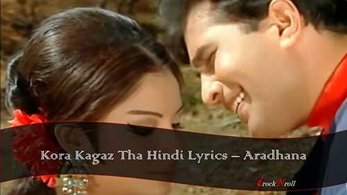 Kora-Kagaz-Tha-Hindi-Lyrics-Aradhana