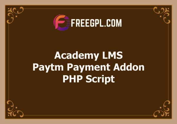 Academy LMS Paytm Payment Addon Free Download