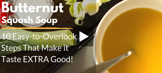 YouTube Video: Click to Watch 10 Easy-to-Overlook Steps When Making Soup