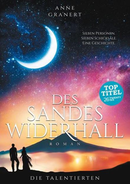 Des Sandes Widerhall von Anne Granert