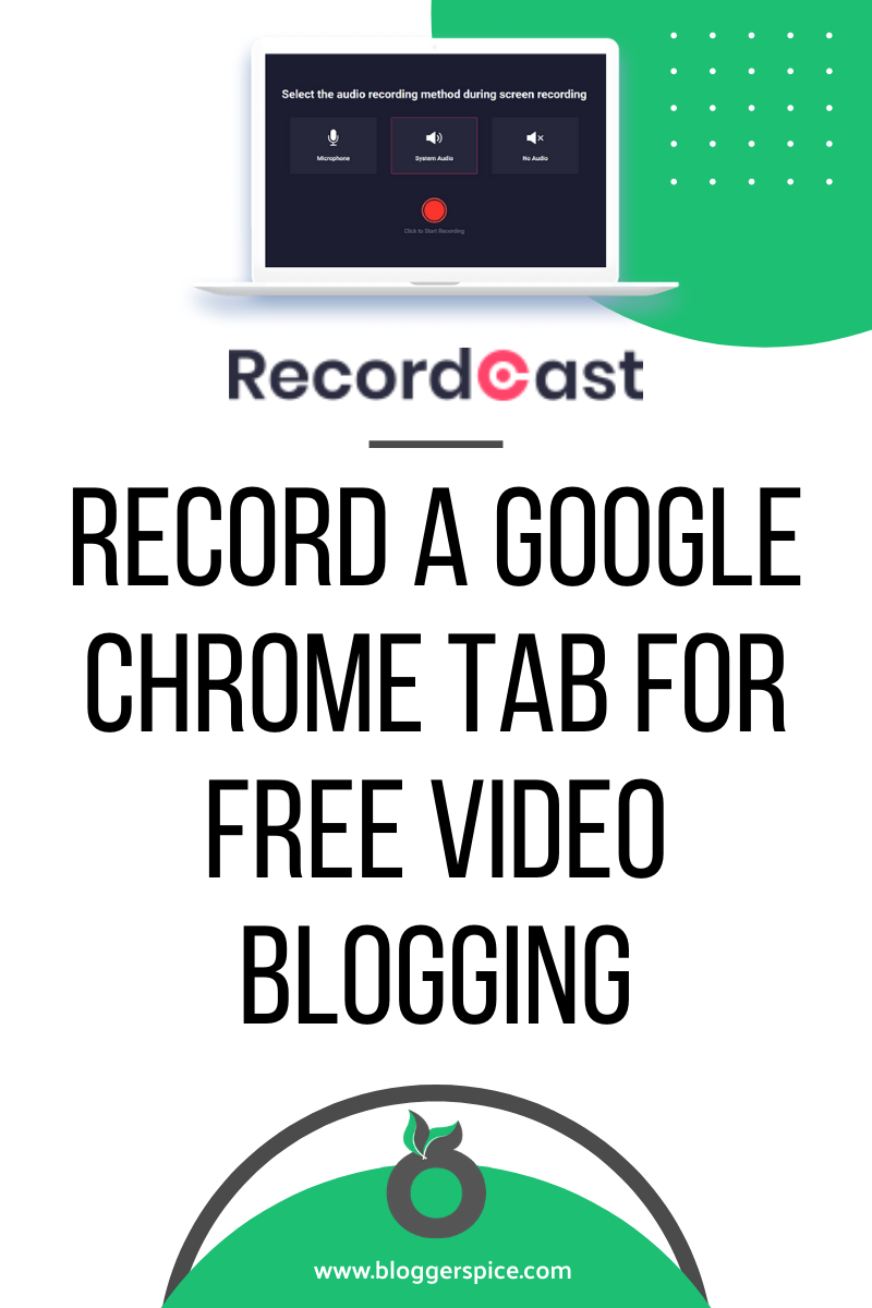 RecordCast - Record a Google Chrome Tab for Free Video Blogging