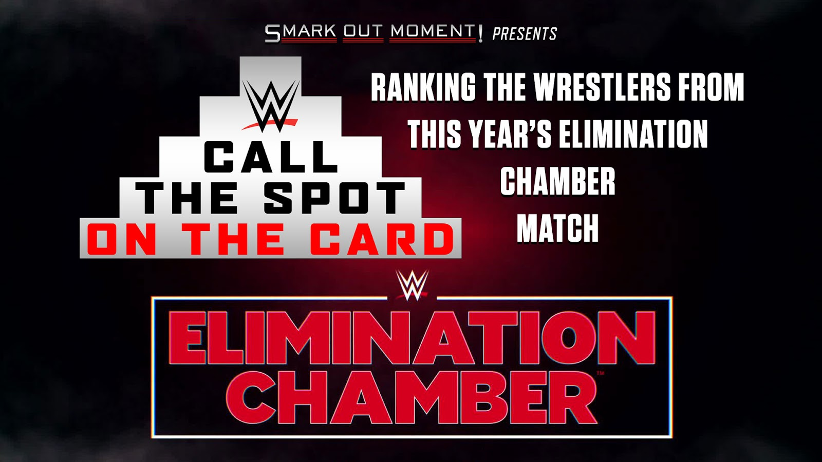 Call the Spot WWE Elimination Chamber ranked