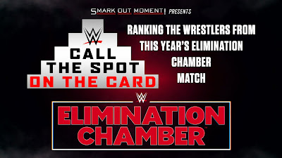 Call the Spot on the Card WWE Elimination Chamber competitors