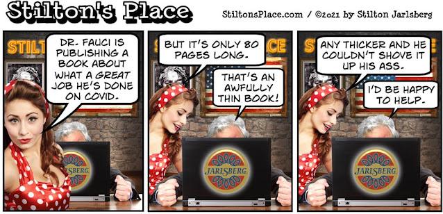 stilton's place, stilton, political, humor, conservative, cartoons, jokes, hope n' change, Fauci, book, Wuhan, lab leak, coronavirus, lies, pandemic, Trump, Expect the Unexpected