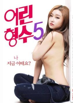 [18+] Young Sister In Law 5 (2019) Korean 720p HDRip 700MB