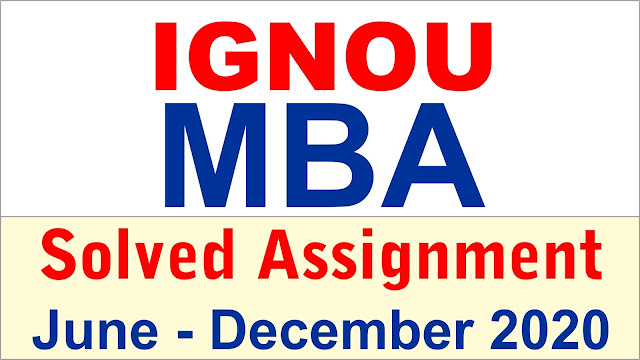 ignou mba solved assignment; ignou assignment mba