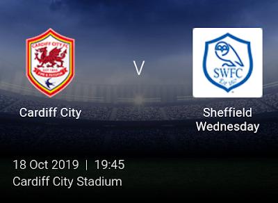 LIVE MATCH: Cardiff City Vs Sheffield Wednesday English Championship 18/10/2019