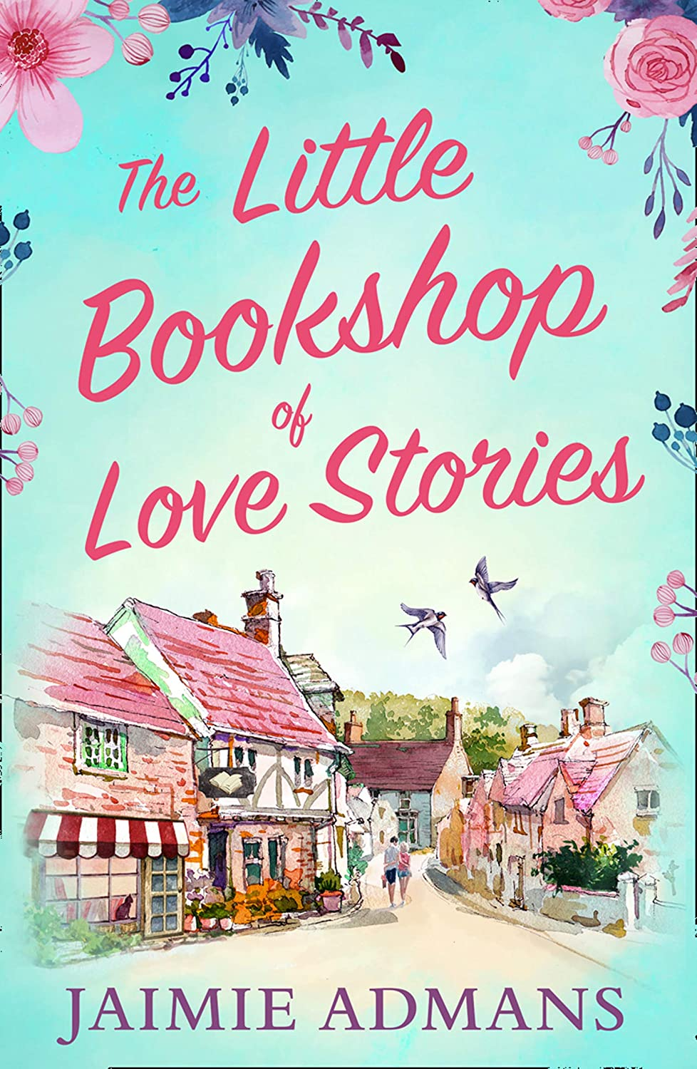 The Little Bookshop Of Love Stories by Jaimie Admans Book cover
