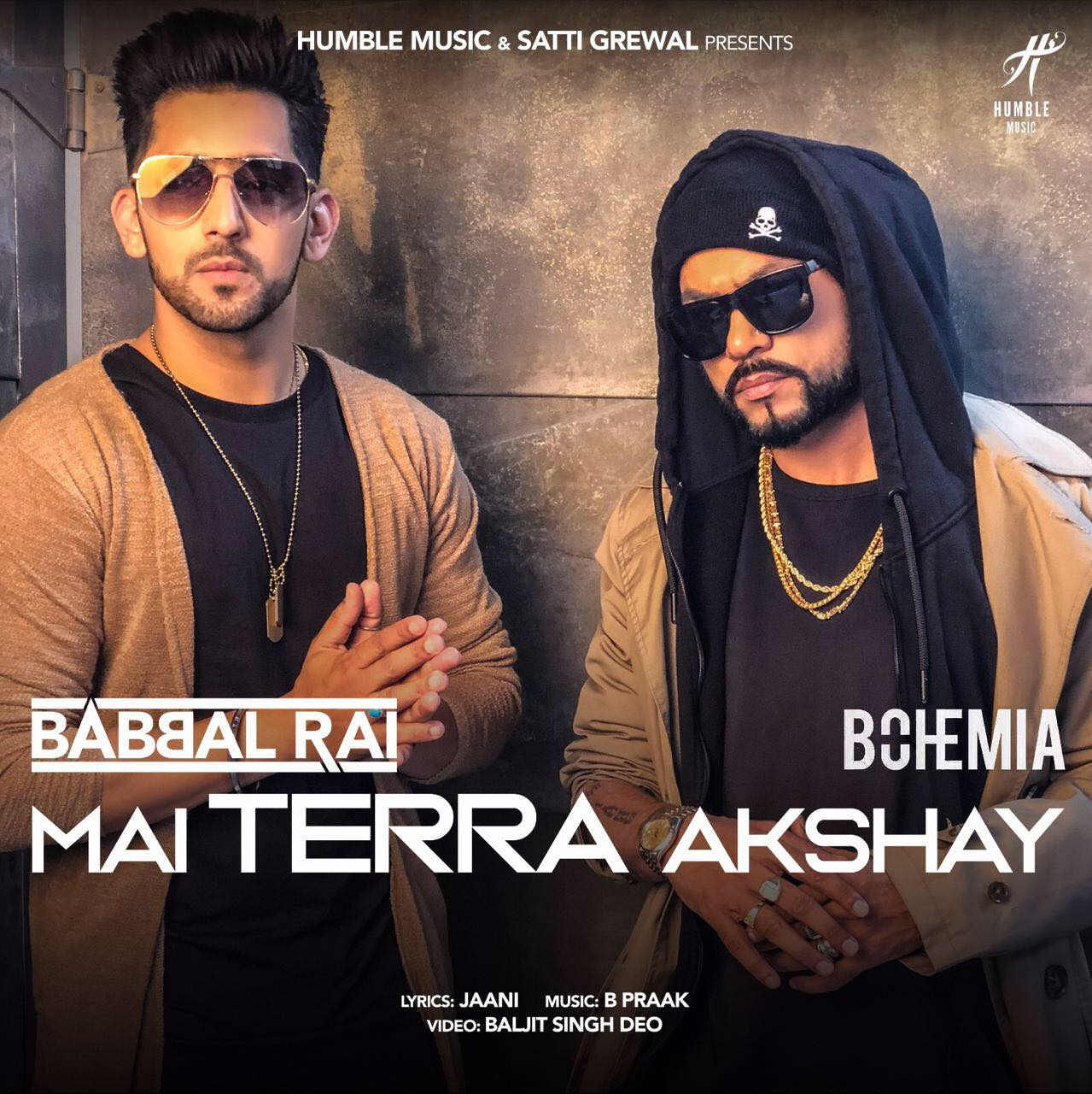 Main Tera Akshay Lyrics - Babbal Rai | B Praak | Jaani