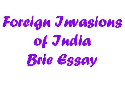 Essay on Foreign Invasions of India