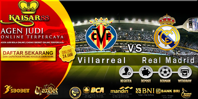 Prediksi Bola Jitu Villarreal vs Real Madrid 20 Mei 2018