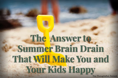 The Answer to Summer Brain Drain that Will Make You and Your Kids Happy