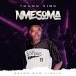 [Music] Young King - NMESOMA