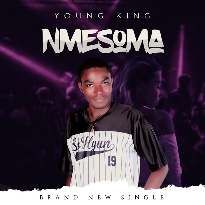 [Music] Young King - NMESOMA