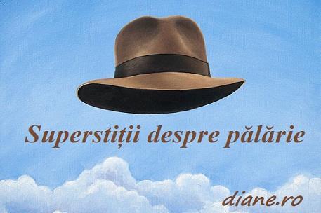Superstiții pălării
