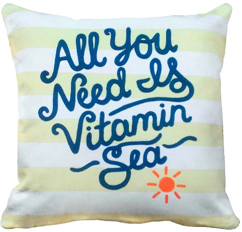 Vitamin Sea Quote Pillow