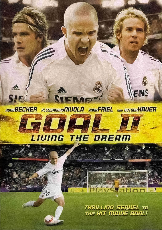 Goal ii: living the dream (2007) rotten tomatoes.