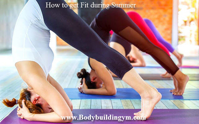 get Fit during Summer