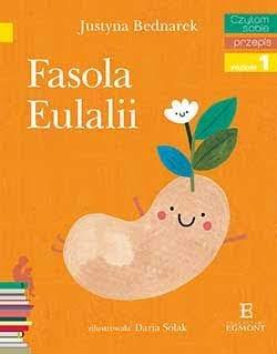 """Fasola Eulalii"" Justyna Bednarek - recenzja"