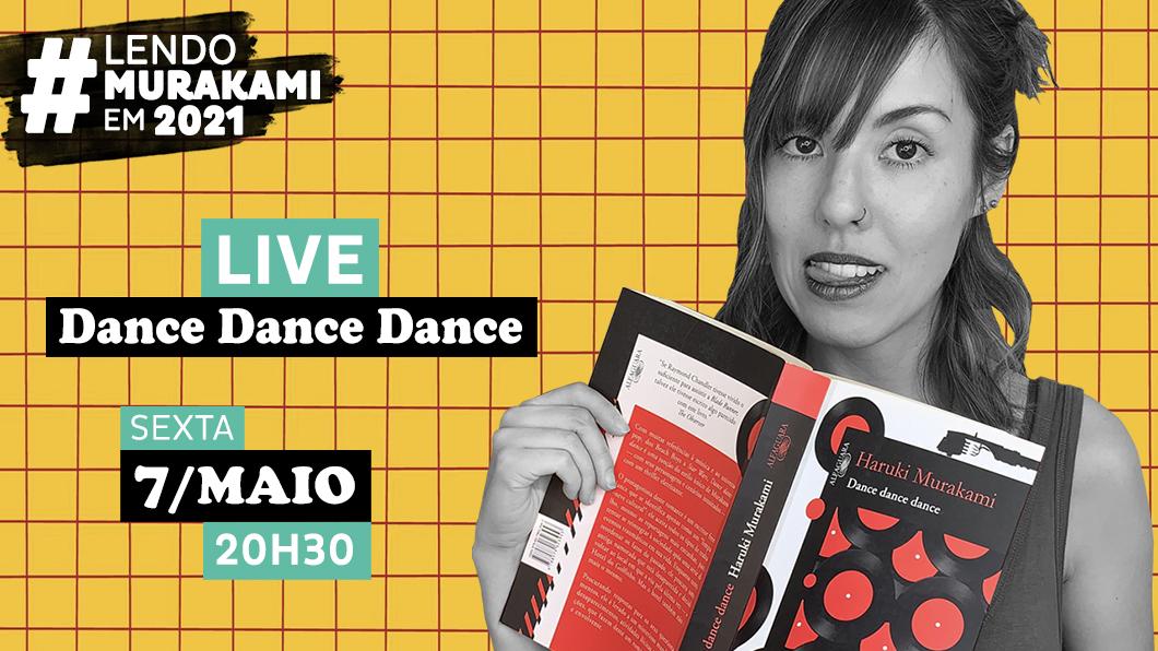 Vamos conversar sobre Dance Dance Dance? | #LendoMurakamiEm2021