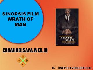 Sinopsis Film Terbaru 2021 Wrath of Man