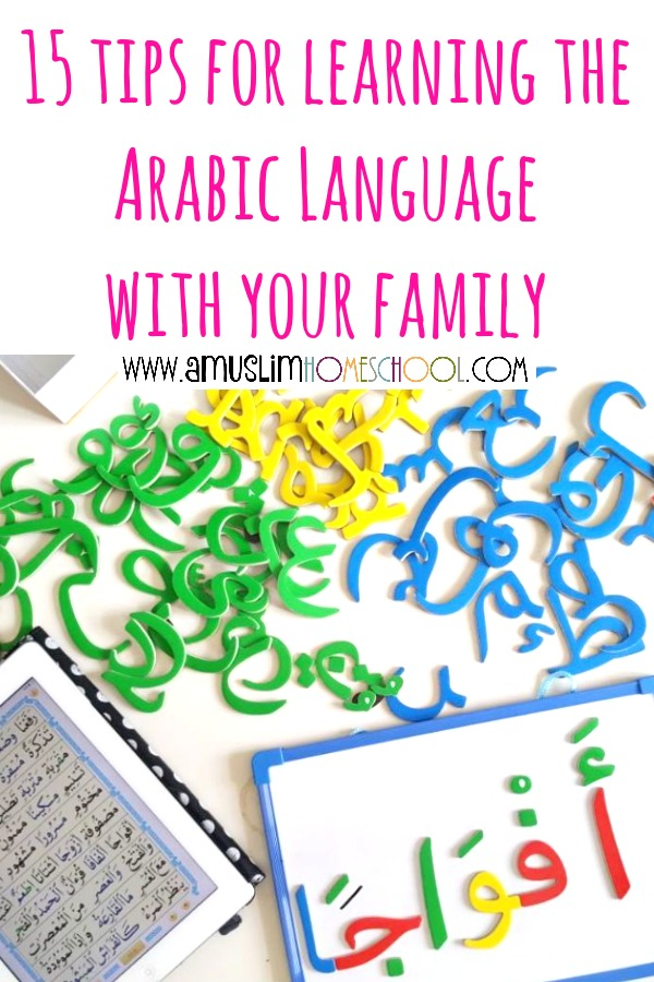15 tips to learning the Arabic language with your family