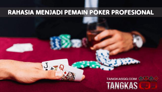 Pahasia pemain pro pokerqq