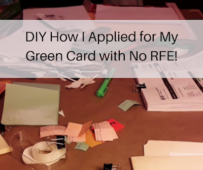 DIY How I applied for my I-485 green card with no RFE!