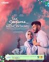 Drama Tak Sempurna Mencintaimu Episod 1-28 (Akhir). Lakonan Redza Rosli dan Intan Najuwa