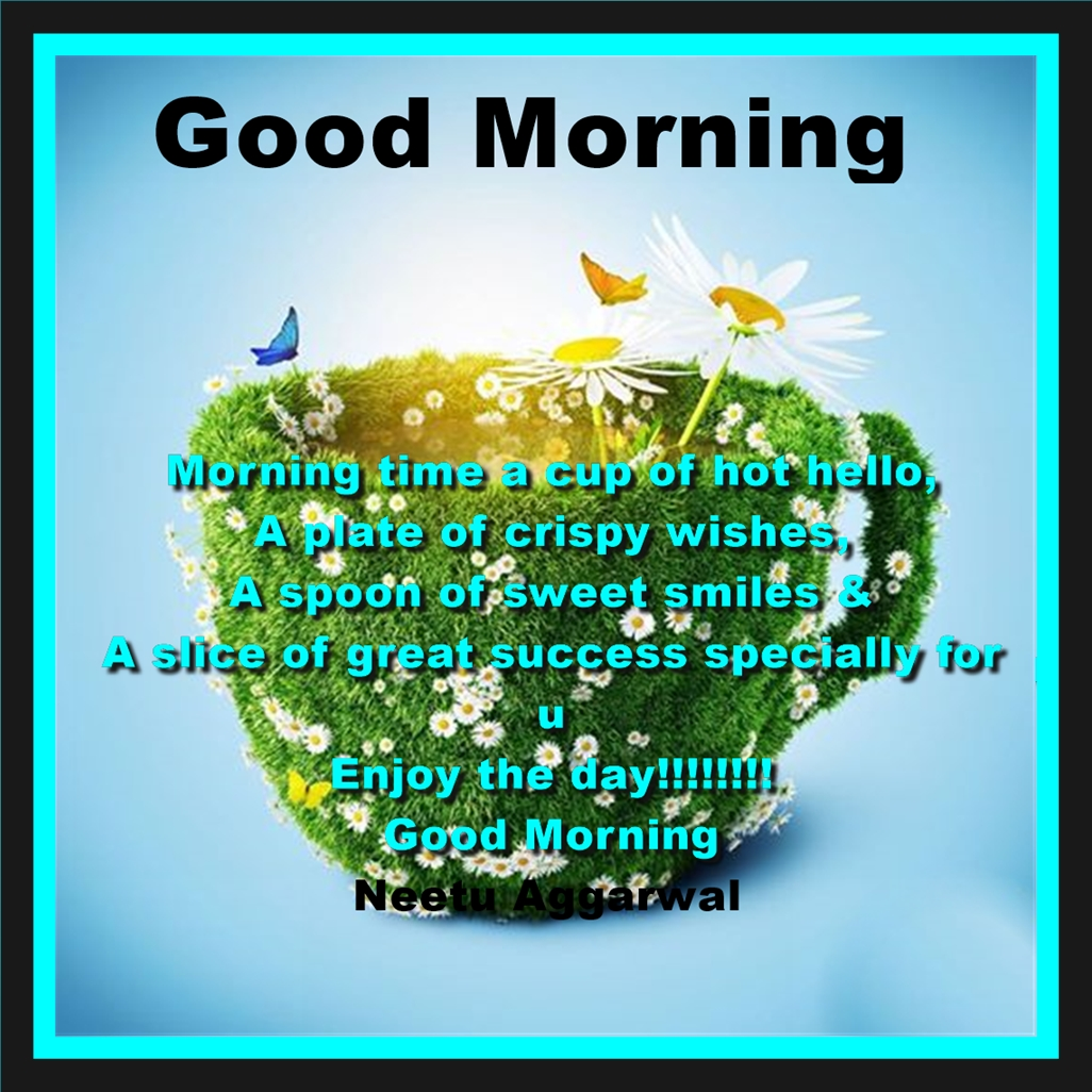 Short Stories Quotes Wishes And Blessings Good Morning Have A