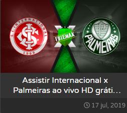 Assistir Internacional x Palmeiras ao vivo dia 17/07/2019 às 21h30 - Copa do Brasil - Transmissão pela GLOBO, SPORTV2 e PREMIER (FUTEMAX)