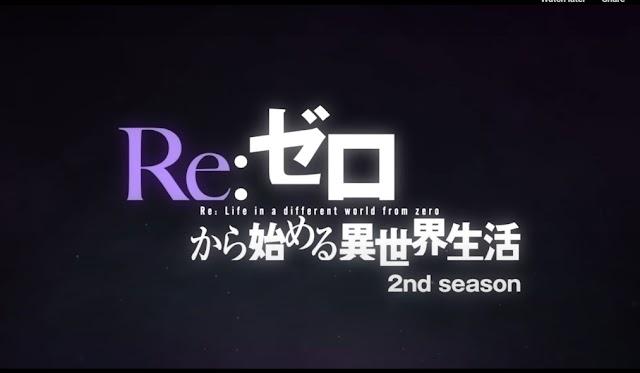 Re:Zero kara Hajimeru Isekai Seikatsu S2 sub indo