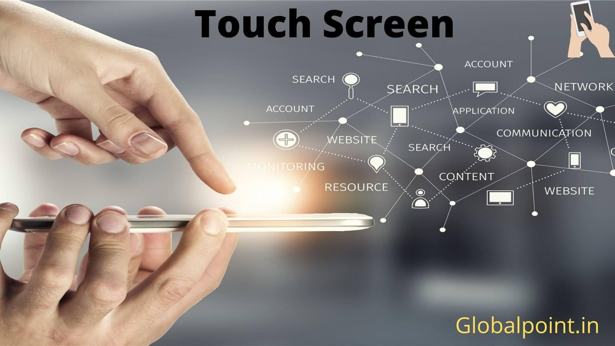 Touch Screen क्या है