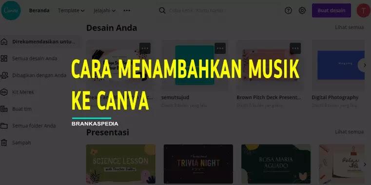 cara menambahkan musik ke canva