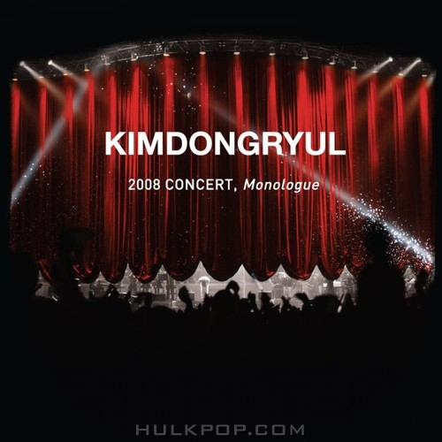 KIM DONG RYUL – Live – 2008 Concert, Monologue (FLAC)