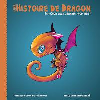 Une histoire de Dragon - Piti-Crok veut grandir trop vite!