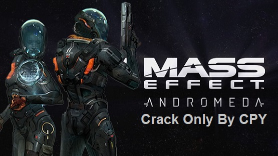 Mass Effect: Andromeda Crack Only CPY Free Download