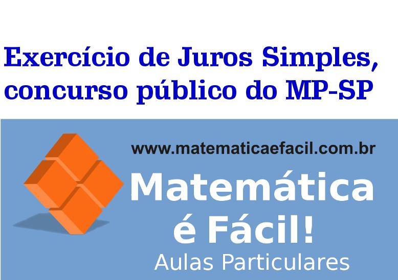 Exercício de Juros Simples, concurso público do MP-SP