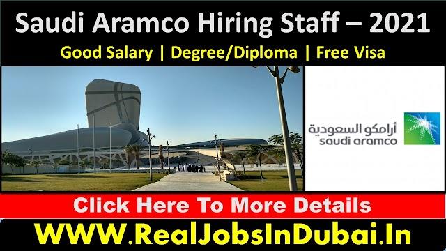 Saudi Aramco Hiring Staff -2021