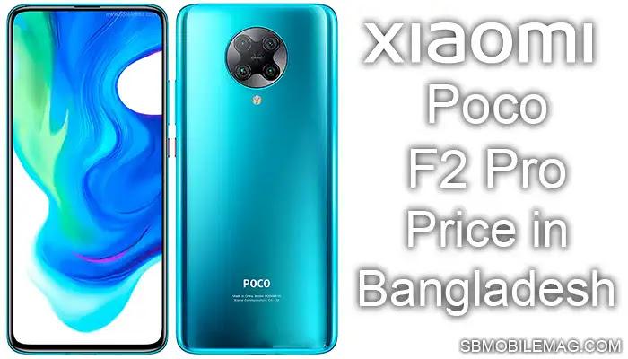 Poco F2 Pro, Poco F2 Pro Price, Poco F2 Pro Price in Bangladesh